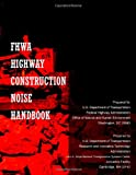 Fhwa Highway Construction Noise Handbook, U.S. Department Of Transportation, 1494499258