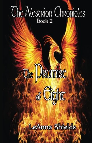 The Alestrion Chronicles: The Promise of Eight (Volume 2) pdf epub