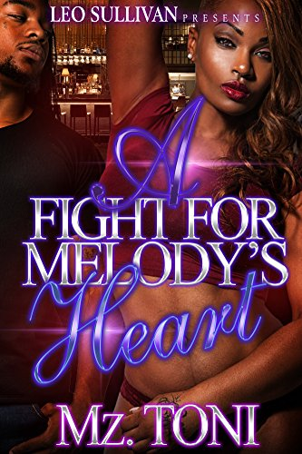 Search : A Fight for Melody's Heart