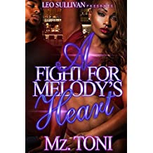 A Fight for Melody's Heart