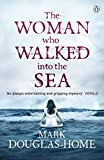 """The Woman Who Walked into the Sea (The Sea Detective)"" av Mark Douglas-Home"
