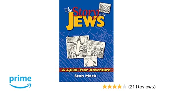 Amazon com: The Story of the Jews : A 4,000-Year Adventure