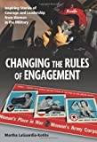 Changing the Rules the Engagement, Martha LaGuardia-Kotite, 159797689X