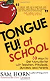 Tongue Fu at School, Sam Horn, 1589791061