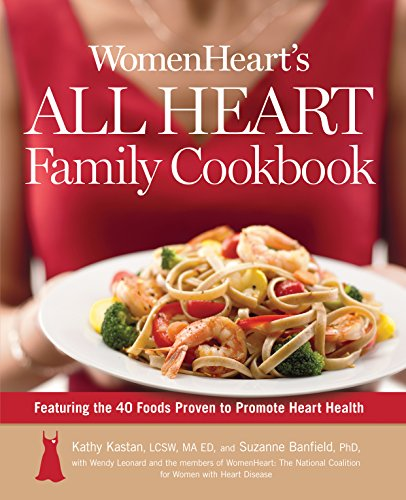 WomenHeart's All Heart Family Cookbook by Kathy Kastan