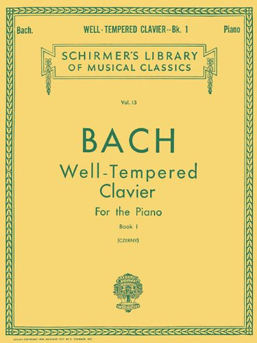 Well Tempered Clavier - Book 1 (Schirmers Library of Musical Classics Vo. 13) (Tapa Blanda)