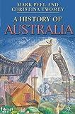 A History of Australia (Palgrave Essential Histories series)
