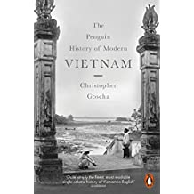 The Penguin History of Modern Vietnam: A History