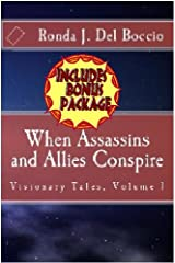 When Assassins and Allies Conspire (Visionary Tales Book 1) Kindle Edition
