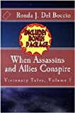 When Assassins and Allies Conspire (Visionary Tales Book 1)