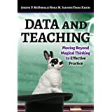 Data and Teaching: Moving Beyond Magical Thinking to Effective Practice