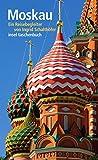 Moskau: Ein Reisebegleiter (insel taschenbuch)