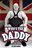 Whos The Daddy: The Life and Times of Shirley Crabtree