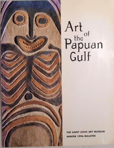 - Art of the Papuan Gulf (Saint Louis Art Museum bulletin)