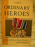 Ordinary Heroes, David R. Walls, 089636271X