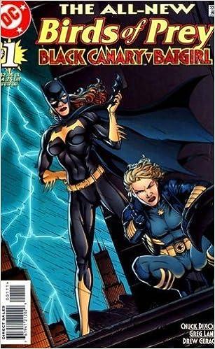 Birds Of Prey Black Canary Batgirl 1 Chuck Dixon Greg Land Amazon Com Books