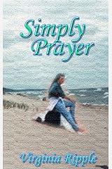 Simply Prayer Kindle Edition