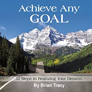 Achieve Any Goal Audiobook