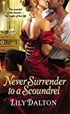 Never Surrender to a Scoundrel (One Scandalous Season)
