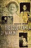 Download The Good German of Nanking in PDF ePUB Free Online