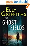 The Ghost Fields: A Ruth Galloway Inv...