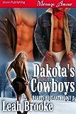 Dakota's Cowboys [Dakota Heat 3] (Siren Publishing Menage Amour)