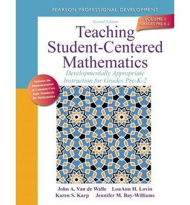 Van De Walle, John ( Author )(Teaching Student-Centered Mathematics: Developmentally Appropriate Instruction for Grades Pre-K-2 (Volume I) (Revised)) Paperback