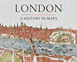 img - for London: A History in Maps (London Topographical Society Publication) book / textbook / text book