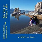 My Visit to Mono Lake: a children's book