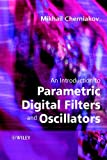 An Introduction to Parametric Digital Filters &Oscillators
