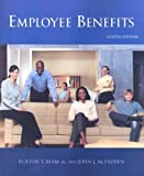Employee Benefits, Burton T. Beam and John J. McFadden, 1419589997