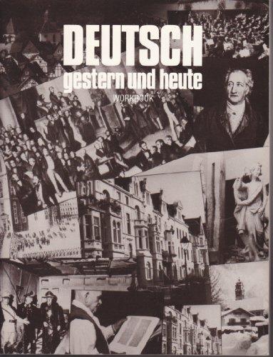 Deutsch Gestern Und Heute Workbook