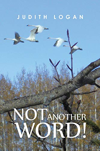 Not Another Word! [Logan, Judith] (Tapa Blanda)