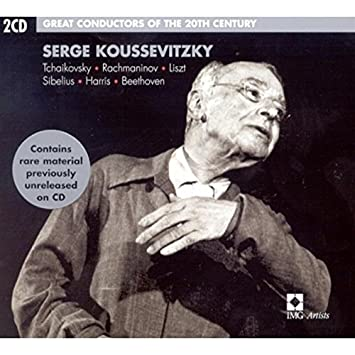 Serge Koussevitzky: Great Conductors of the 20th Century