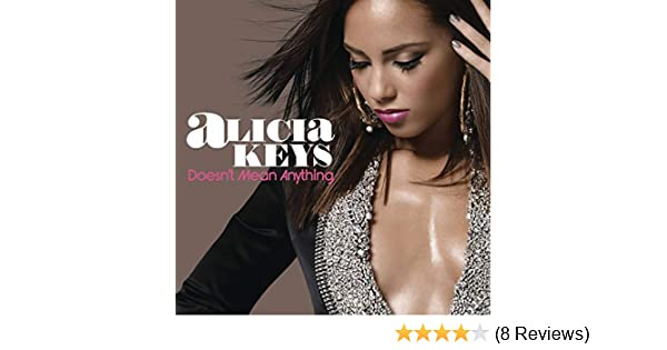 alicia keys doesnt mean anything mp3 download waptrick