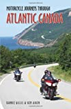 Motorcycle Journeys Through Atlantic Canada