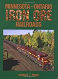 img - for Minnesota-Ontario Iron Ore Railroads book / textbook / text book