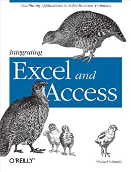 Integrating Excel and Access by [Schmalz, Michael]