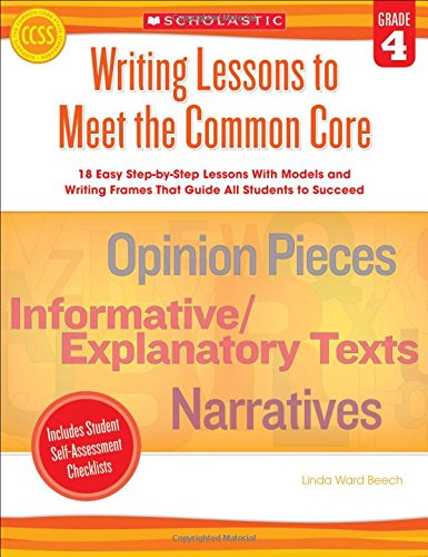 Scholastic Writing Lessons to Meet The Common Core: Grade 4