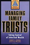 Managing Family Trusts, Robert A. Rikoon, 047132115X