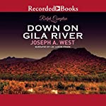 Down on Gila River | Ralph Compton,Joseph A. West