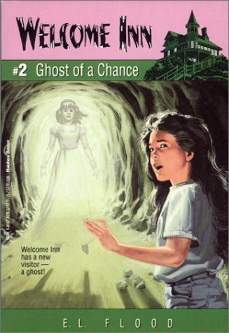 (Ghost of a Chance (Welcome Inn) by E. L. Flood (1994-10-03) )