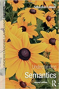 Book Understanding Semantics, Second Edition (Understanding Language)