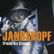 Januskopf (Katinka Palfy 6) | Friederike Schmöe