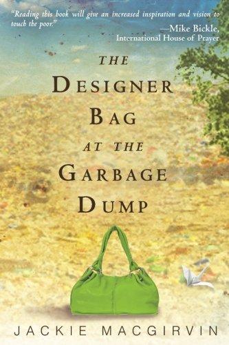 The Designer Bag at the Garbage Dump: A (Designer Bags Online)