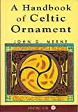 A Handbook of Celtic Ornament, John G. Merne, 0853424039