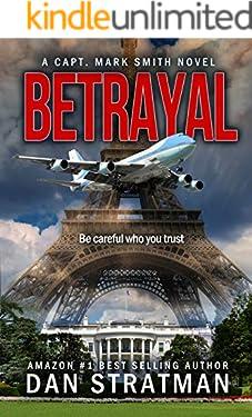 BETRAYAL (Capt. Mark Smith Series #3)