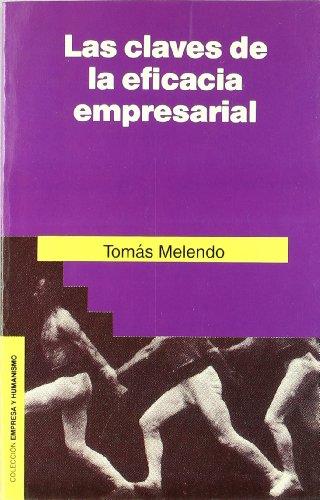 Las Claves de La Eficacia Empresarial (Coleccion Empresa y Humanismo) (Spanish Edition) by Ediciones Rialp