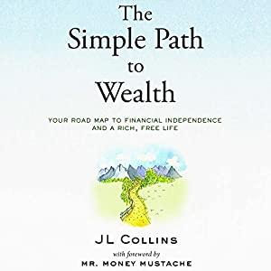 by JL Collins (Author, Narrator), Peter Adeney (Narrator), Audible Studios (Publisher) (371)  Buy new: $19.95$17.95