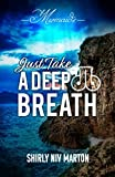 JUST TAKE A DEEP BREATH: Mermaids (DB- Mermaids)
